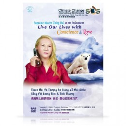Video-0848 Supreme Master Ching Hai on the Environment: Live Our Lives with Conscience & Love