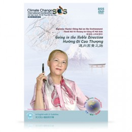 Video-0855 Supreme Master Ching Hai on the Environment: Going in the Noble Direction